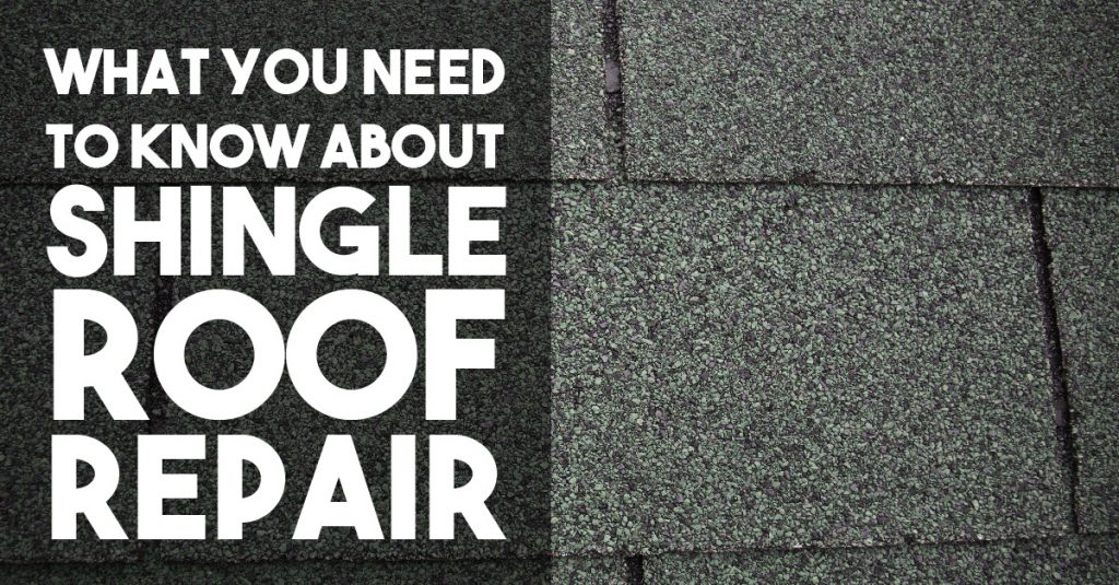 What You Need to Know about Home Shingle Roof Repair